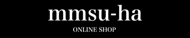 mmsu-haオンラインショップ
